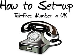 Setup Toll Free Number in UK